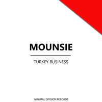 Mounsie - Turkey Business