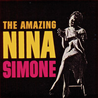 Nina Simone - The Amazing Nina Simone (Remastered)
