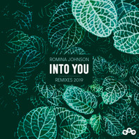 Romina Johnson - Into You (Remixes 2019)
