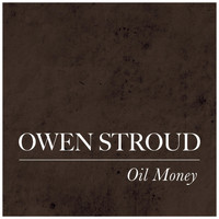 Owen Stroud - Oil Money
