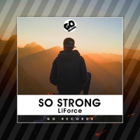 LiForce - So Strong