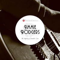 Jimmie Rodgers - The Mystery of Number Five