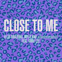 Ellie Goulding - Close To Me (aboutagirl Remix [Explicit])