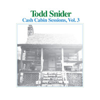 Todd Snider - Cash Cabin Sessions, Vol. 3 (Explicit)