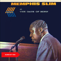 Memphis Slim - At The Gate of Horn (Album of 1959)