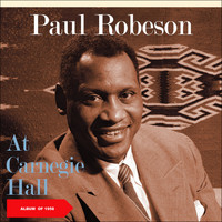 Paul Robeson - At Carnegie Hall (Album of 1958)