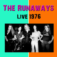 The Runaways - The Runaways Live 1976