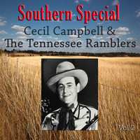 Cecil Campbell & The Tennessee Ramblers - Southern Special, Vol. 2