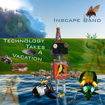 Inscape Band - Technology Takes a Vacation