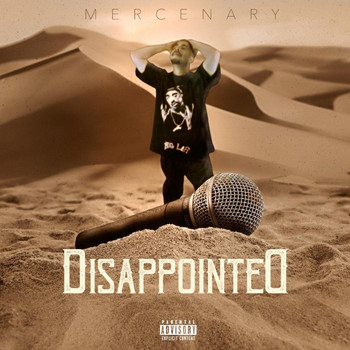 Mercenary - Disappointed (Explicit)