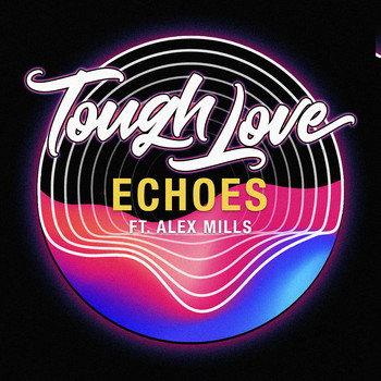 Tough Love - Echoes