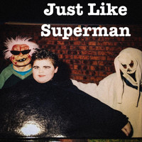 Boots Porter - Just Like Superman (Explicit)