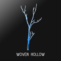 Woven Hollow - Tell Me Nice