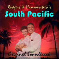 Richard Rodgers - Rodgers & Hammerstein's South Pacific Original Soundtrack
