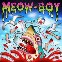 Meow-Boy - Slob (Explicit)