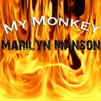 Marilyn Manson - My Monkey (Explicit)