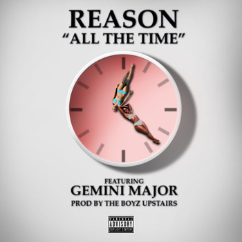 Reason - All the Time (Explicit)