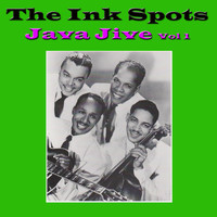 THE INK SPOTS - Java Jive, Vol. 1