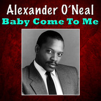 Alexander O'Neal - Baby Come To Me