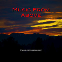 Maurice Hirschhaut - Music from Above