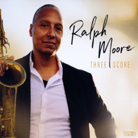 Ralph Moore - Three Score