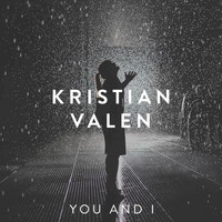 Kristian Valen - You and I