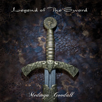 Medwyn Goodall - Legend of the Sword