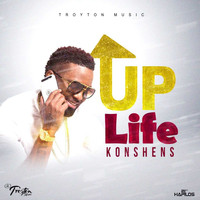 Konshens - Up Life (Explicit)