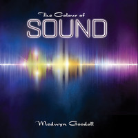 Medwyn Goodall - The Colour of Sound
