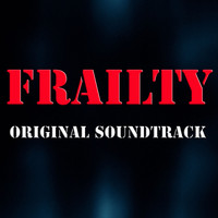 Brian Tyler, Dale Watson and Johnny Cash - Frailty (Original Soundtrack)