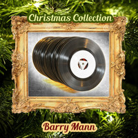 Barry Mann - Christmas Collection