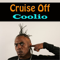 Coolio - Cruise Off