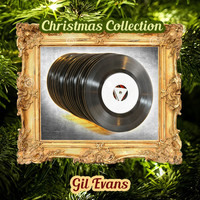 Gil Evans - Christmas Collection