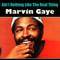 Marvin Gaye - Ain't Nothing Like The Real Thing (Live)