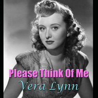 Vera Lynn - Please Think Of Me
