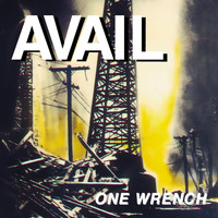 Avail - One Wrench (Explicit)