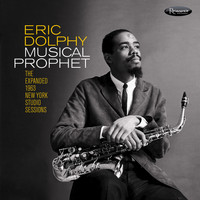 Eric Dolphy - Musical Prophet: The Expanded 1963 N.Y. Studio Sessions