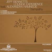 Jeff Bennett's Lounge Experience feat. Alexandra Hamnede - Sympathy