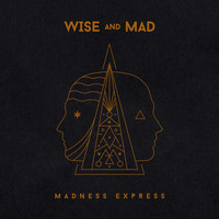 Madness Express - Wise and Mad