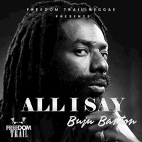 Buju Banton - All I Say