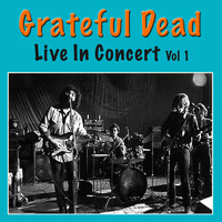 Grateful Dead - Grateful Dead Live In Concert, Vol. 1 (Live)