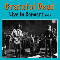 Grateful Dead - Grateful Dead Live In Concert, Vol. 2 (Live)
