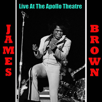 James Brown - James Brown Live At The Apollo Theatre (Live)