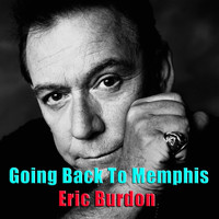 Eric Burdon - Going Back To Memphis