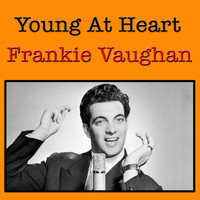 Frankie Vaughan - Young At Heart