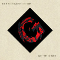 Giom - The Move / Never Forget
