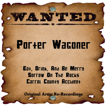 Porter Wagoner - Wanted (Rerecorded Version)