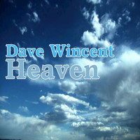 Dave Wincent - Heaven