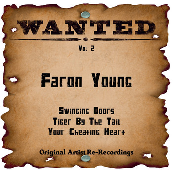 Faron Young - Wanted, Vol. 2 (Rerecorded)