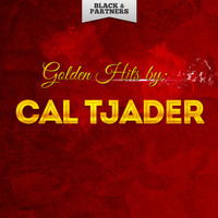 Cal Tjader - Golden Hits